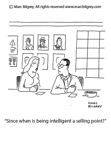 since when is being intelligent a selling point